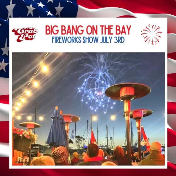 JULY 3rd Big Bang on the Bay