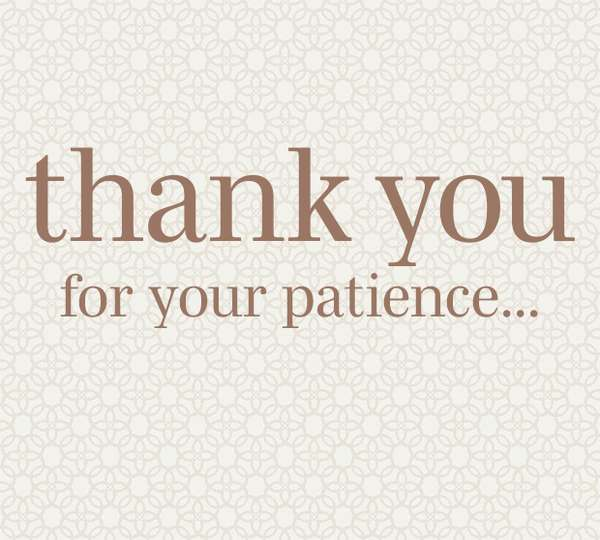 Thank You For Understanding!