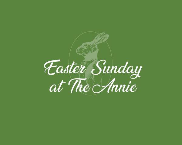 Easter at The Annie