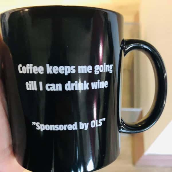 Coffee keeps me going until I can drink wine Mug