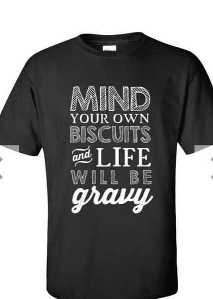 Biscuits and Gravy Shirt