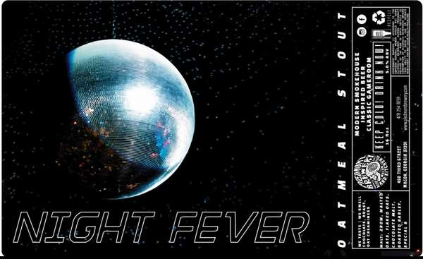 *** NEW *** Night Fever Oatmeal Stout