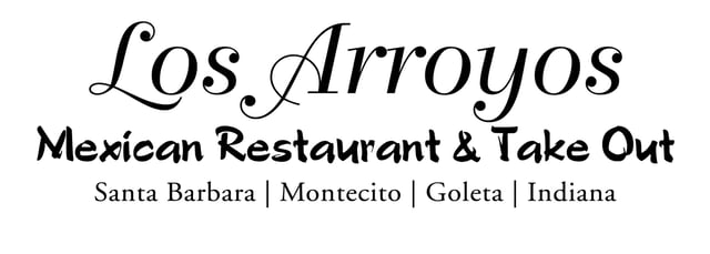 Los Arroyos Mexican Restaurant & Take Out - Mexican Restaurant in CA